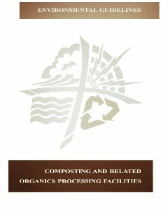 COMPOSTING AND RELATED ORGANICS PROCESSING FACILITIES