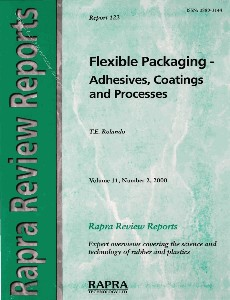 Flexible Packaging-Adhesives, Coatings and Processes (Rapra Review Reports 122)