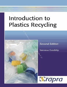 Introduction to Plastics Recycling, Second Edition