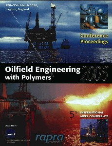 Oilfield Engineering with Polymers 2006 29th - 30th March 2006, London, England