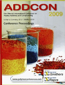 Addcon 2009 The Fifteenth International Conference on Plastics Additives and Compounding