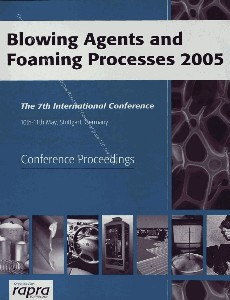 Blowing Agents and Foaming Processes 2005 International Conference